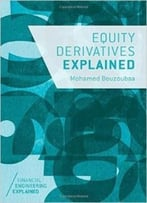 Equity Derivatives Explained