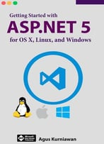 Getting Started With Asp.Net 5 For Os X, Linux, And Windows