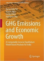 Ghg Emissions And Economic Growth: A Computable General Equilibrium Model Based Analysis For India