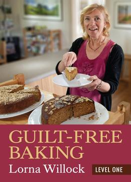Guilt-Free Baking: Level One