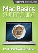 Mac Basics Superguide, Mountain Lion