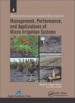 Management, Performance, And Applications Of Micro Irrigation Systems