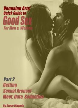 Quick Guide To Good Sex For Man & Woman