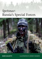 Spetsnaz: Russia'S Special Forces (Elite)