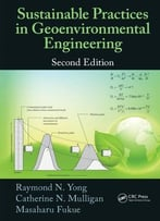 Sustainable Practices In Geoenvironmental Engineering, Second Edition