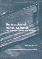 The Marxism Of Manuel Sacristan: From Communism To The New Social Movements