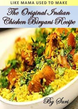 The original indian chicken biryani recipe download the original indian chicken biryani recipe forumfinder Choice Image