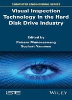 Visual Inspection Technology In The Hard Disc Drive Industry (Iste)