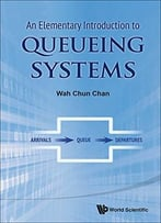 An Elementary Introduction To Queueing Systems