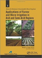 Applications Of Furrow And Micro Irrigation In Arid And Semi-Arid Regions