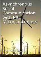 Asynchronous Serial Communication With Pic Microcontrollers