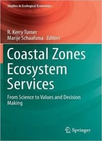 Coastal Zones Ecosystem Services: From Science To Values And Decision Making