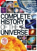 Complete History Of The Universe 2nd Revised Edition