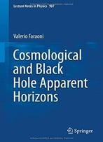 Cosmological And Black Hole Apparent Horizons