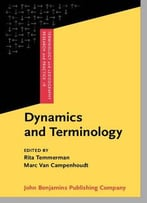 Dynamics And Terminology: An Interdisciplinary Perspective On Monolingual And Multilingual Culture-Bound Communication