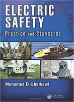 Electric Safety: Practice And Standards