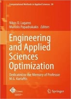 Engineering And Applied Sciences Optimization: Dedicated To The Memory Of Professor M.G. Karlaftis
