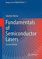 Fundamentals Of Semiconductor Lasers, 2nd Edition