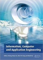 Information, Computer And Application Engineering: Proceedings Of The International Conference On Information Technology And…