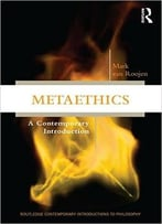 Metaethics: A Contemporary Introduction