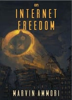 On Internet Freedom