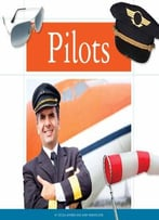 Pilots (People In Our Community) By Mary Minden-Zins