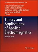 Theory And Applications Of Applied Electromagnetics: Appeic 2014
