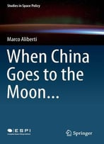 When China Goes To The Moon…