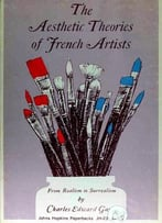 Aesthetic Theories Of French Artists: From Realism To Surrealism