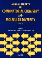 Annual Reports In Combinatorial Chemistry And Molecular Diversity, Volume 1