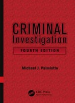 Criminal Investigation, Fourth Edition