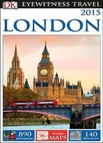 London 2015 (Dk Eyewitness Travel Guide)