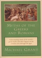 Myths Of The Greeks And Romans (Meridian)