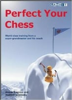Perfect Your Chess By Vladimir Grabinsky