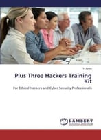 Plus Three Hackers Training Kit