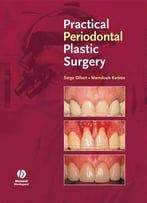Practical Periodontal Plastic Surgery By Mamdouh Karima