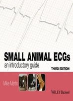 Small Animal Ecgs: An Introductory Guide, 3rd Edition