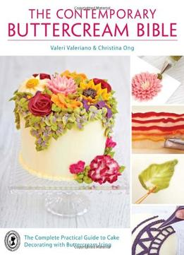 The Contemporary Cake Decorating Bible Download