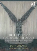 The Future Of Political Theology