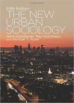 The New Urban Sociology, Fifth Edition