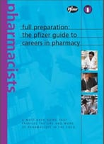 The Pifizer Guide To Careers In Pharmacy