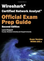 Wireshark Certified Network Analyst Exam Prep Guide, 2nd Edition