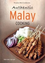Authentic Malay Cooking By Meriam Ismail