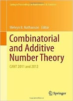 Combinatorial And Additive Number Theory: Cant 2011 And 2012