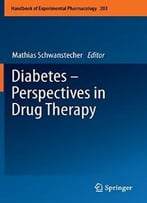 Diabetes – Perspectives In Drug Therapy