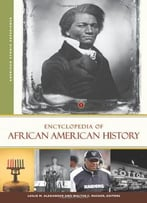 Encyclopedia Of African American History, 3 Volumes