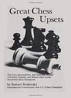 Great Chess Upsets By Sam Sloan