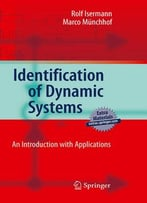 Identification Of Dynamic Systems: An Introduction With Applications By Rolf Isermann, Marco Münchhof