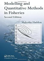 Modelling And Quantitative Methods In Fisheries (2nd Edition)