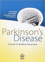 Parkinson'S Disease: A Guide To Medical Treatment